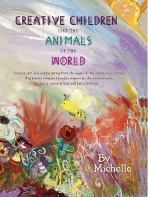 Creative Children Like the Animals of the World